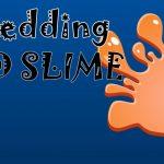 Shredding slime?