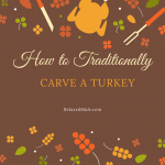 How to Traditionally Carve a Turkey