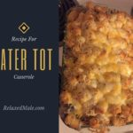 The Ultimate Tater Tot Casserole