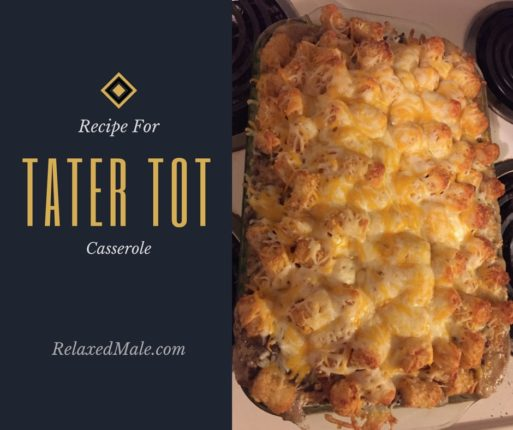 Here is the recipe for my favorite tater-tot casserole