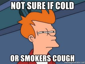 not sure if cold or smokers cough 300x225 Tired of Smoking
