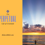 The Perptual Gift of Gratitude