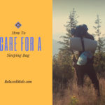 How to Care For a Sleeping Bag
