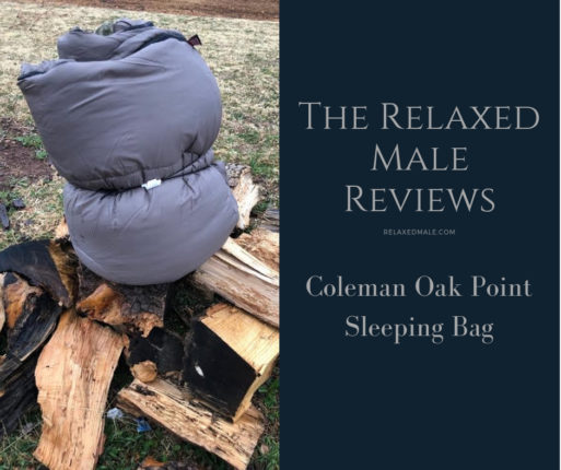the Coleman oak point Big and Tall sleeping bag for cool weather.