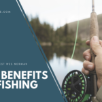 The Benefits of Fishing